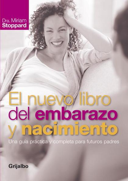 EL NUEVO LIBRO DEL EMBARAZO Y NACIMIENTO.