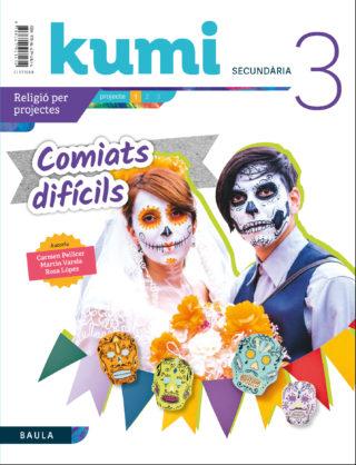 COMIATS DIFÍCILS 3R ESO PROJECTE KUMI.