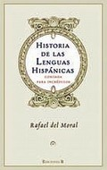 HISTORIA DE LAS LENGUAS HISPÁNICAS : CONTADA PARA INCRÉDULOS