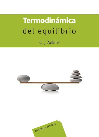 TERMODINÁMICA DEL EQUILIBRIO.