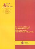 EL LENGUAJE DE LAS ARTES PLÁSTICAS : SENSIBILIDAD, CREATIVIDAD Y CULTURA