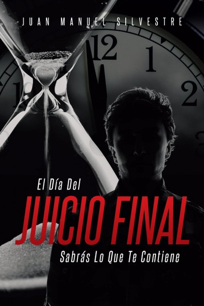 EL DÍA DEL JUICIO FINAL SABRÁS LO QUE TE CONTIENE