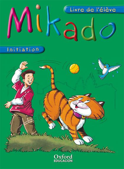 MIKADO, FRANCÉS, EDUCACIÓN PRIMARIA, INITIATION