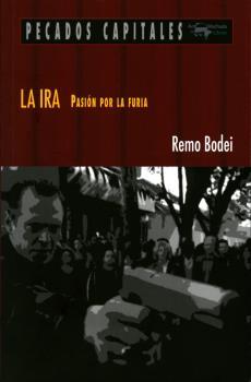 LA IRA. PASIÓN POR LA FURIA
