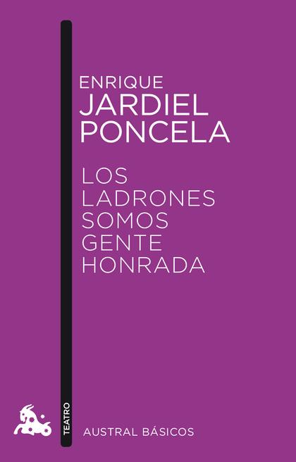LOS LADRONES SOMOS GENTE HONRADA.