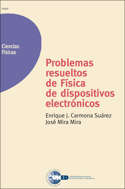 PROBLEMAS RESUELTOS DE FÍSICA DE DISPOSITIVOS ELECTRÓNICOS