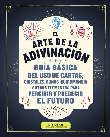 EL ARTE DE LA ADIVINACIÓN.