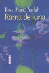 RAMA DE LUNA