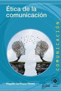 ÉTICA DE LA COMUNICACIÓN.