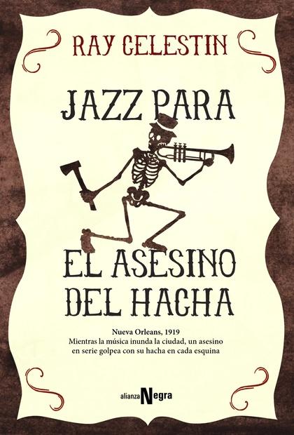 JAZZ PARA EL ASESINO DEL HACHA