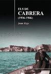 ELS DE CABRERA (1936-1946) : EL TESTIMONI DE JERONI BONET ´DE CABRERA´