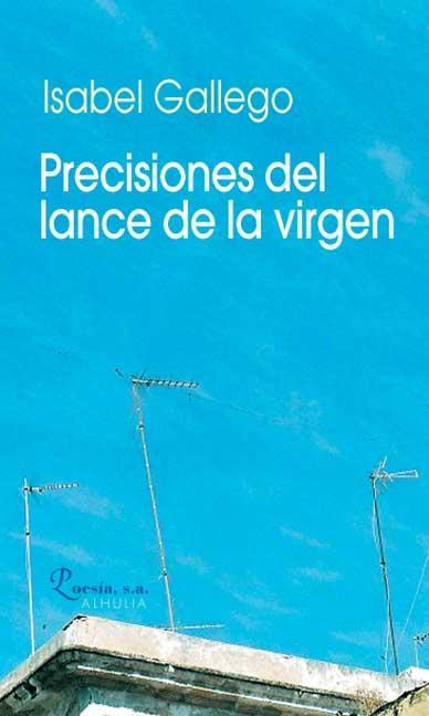 Precisiones del lance de la virgen