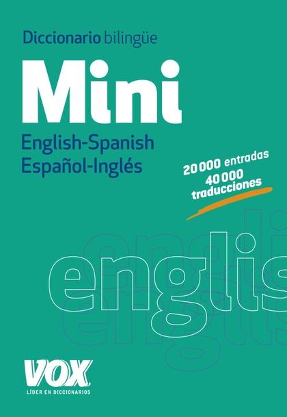 DICCIONARIO MINI ENGLISH-SPANISH / ESPAÑOL-INGLÉS