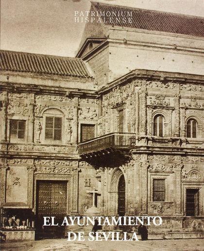 EL AYUNTAMIENTO DE SEVILLA