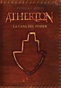 ATHERTON (CAT). LA CASA DEL PODER