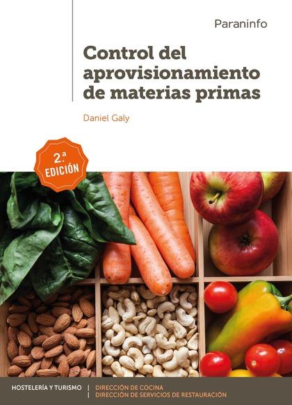 CONTROL DEL APROVISIONAMIENTO DE MATERIAS PRIMAS 2.ª EDICIÓN.