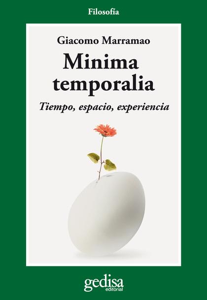 MINIMA TEMPORALIA. TIEMPO, ESPACIO, EXPERIENCIA