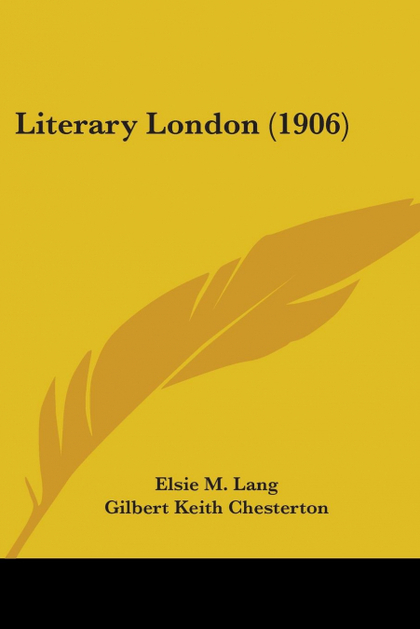 LITERARY LONDON (1906)