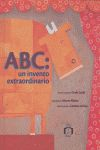ABC: un invento extrordinario.
