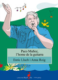 PACO MUÑOZ, L´HOME DE LA GUITARRA