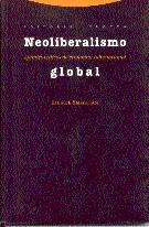 NEOLIBERALISMO GLOBAL: APUNTES CRÍTICOS DE ECONOMÍA INTERNACIONAL