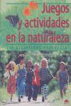 JUEGOS Y ACTIVIDADES EN LA NATURALEZA