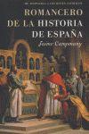 ROMANCERO DE LA HISTORIA DE ESPAÑA: DE ATAPUERCA A LOS REYES CATÓLICOS