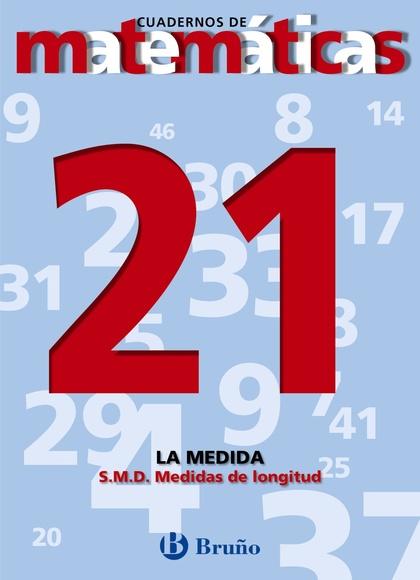 21. SISTEMA MÉTRICO DECIMAL. MEDIDAS DE LONGITUD