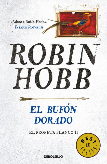 EL BUFÓN DORADO (EL PROFETA BLANCO 2).