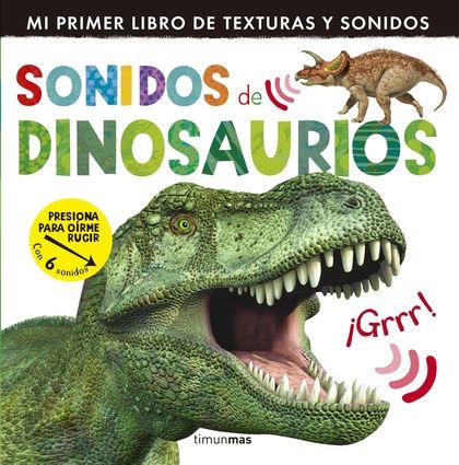 SONIDOS DE DINOSAURIOS.