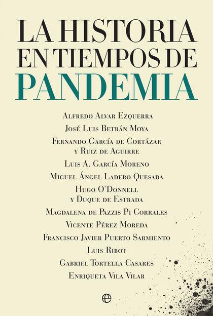 LA HISTORIA EN TIEMPOS DE PANDEMIA.