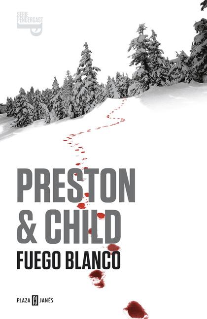 PENDERGAST 13. FUEGO BLANCO