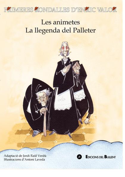 LES ANIMETES/LLEGENDAA DEL PALLETER (PRI