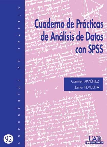 CUADERNO DE PRÁCTICAS DE ANÁLISIS DE DATOS SPSS
