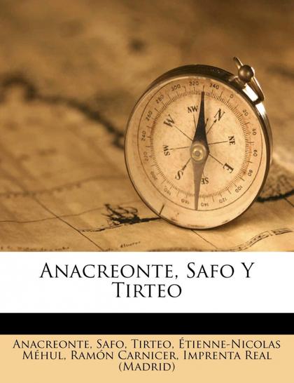 ANACREONTE, SAFO Y TIRTEO
