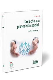 DERECHO DE LA PROTECCIÓN SOCIAL.