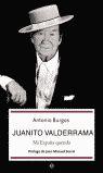 JUANITO VALDERRAMA: MI ESPAÑA QUERIDA