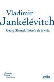 GEORG SIMMEL, FILÓSOFO DE LA VIDA.