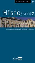 HISTOCARD 2 : HISTÒRIA CONTEMPORÀNIA DE CATALUNYA I D´ESPANYA