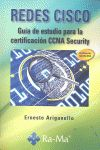 REDES CISCO. GUÍA DE ESTUDIO PARA LA CERTIFICACIÓN CCNA SECURITY.