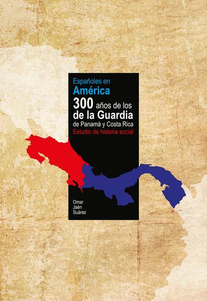 ESPAÑOLES EN AMÉRICA                                                            300 AÑOS DE LOS