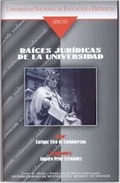 RAÍCES JURÍDICAS DE LA UNIVERSIDAD