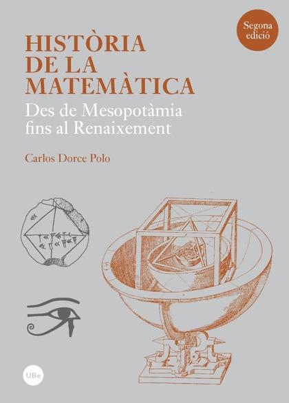 HISTÒRIA DE LA MATEMÀTICA. DES DE MESOPOTÀMIA FINS AL RENAIXEMENT