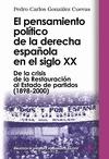 El pensamiento político de la derecha española en el siglo XX
