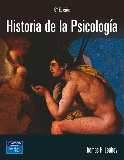 HISTORIA DE LA PSICOLOGÍA: PRINCIPALES CORRIENTES DEL PENSAMIENTO PSICOLÓGICO