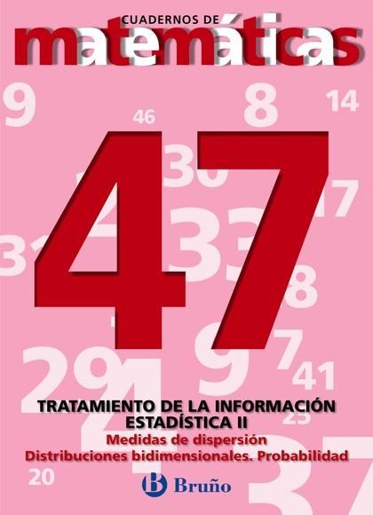 TRATAMIENTO DE LA INFORMACIÓN II: ESTADÍSTICA II: MEDIDAS DE DISPERSIÓ