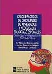 CASOS PRACTICOS DIFICULTADES APRENDIZAJE NECESIDADES EDUCATIVAS ESPECI