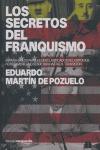 LOS SECRETOS DEL FRANQUISMO: ESPAÑA EN LOS PAPELES DESCLASIFICADOS DEL ESPIONAJE NORTEAMERICANO