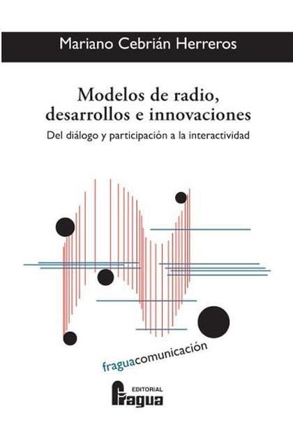 Modelos de radio, desarrollos e innovaciones