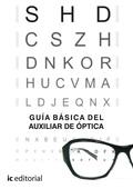 GUÍA BÁSICA DEL AUXILIAR DE ÓPTICA
